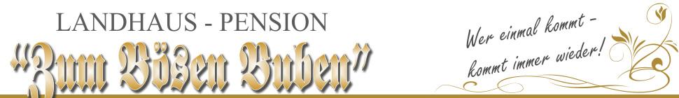 """Landhaus-Pension """"Zum Bösen Buben"""" 59969 Liesen / Hochsauerland"""